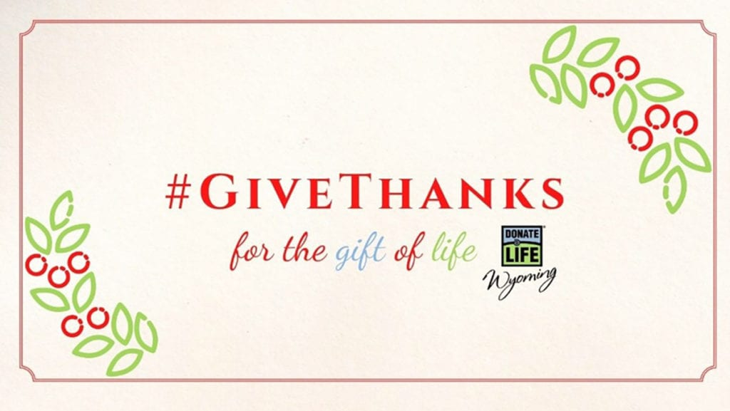 Give thanks for the gift of life this holiday season